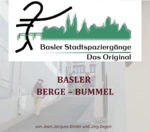 Basler Stadtspaziergänge – Das Original, Basler Berge Bummel ¦ ©Jean-Jacques Winter, Jörg Degen